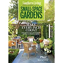 Southern Living Small Space Garden (English Edition)
