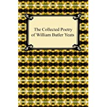 The Collected Poetry of William Butler Yeats (English Edition)