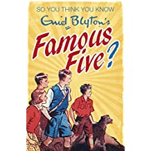 Enid Blyton's Famous Five (So You Think You Know Book 22) (English Edition)