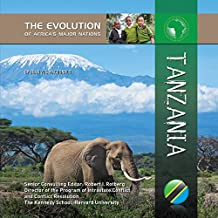 Tanzania (The Evolution of Africa's Major Nations) (English Edition)