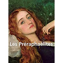 Les Préraphaélites (French Edition)