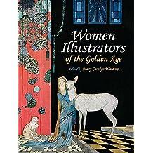 Women Illustrators of the Golden Age (Dover Fine Art, History of Art) (English Edition)