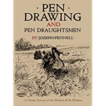 Pen Drawing and Pen Draughtsmen: A Classic Survey of the Medium and Its Masters (Dover Fine Art, History of Art) (English Edition)