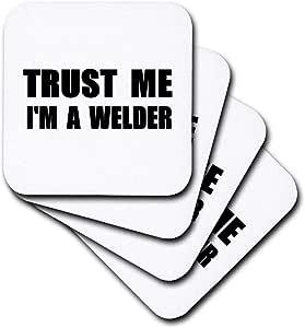 3dRose cst_195658_2 Trust Me I'm a Welder Fun Welding Work Humor Funny Weld Job Gift Soft Coaster (Set of 8)