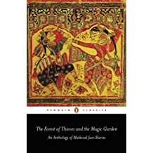 The Forest of Thieves and the Magic Garden: An Anthology of Medieval Jain Stories (Penguin Classics) (English Edition)