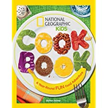 National Geographic Kids Cookbook: A Year-Round Fun Food Adventure (English Edition)