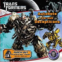 Transformers Dark of the Moon: Autobots Versus Decepticons