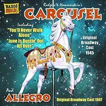 进口CD:罗杰斯:旋转木马(百老汇原创班底)(1945年录音) 快板(百老汇原创班底)(1947年录音) Rodgers:Carousel(Original Broadway Cast)(1945) Allegro(CD)8.120780