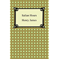 Italian Hours [with Biographical Introduction]