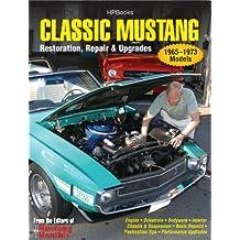 Classic Mustang HP1556: Restoration, Repair & Upgrades (English Edition)