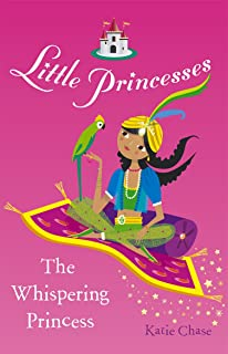 Little Princesses: The Whispering Princess (English Edition)