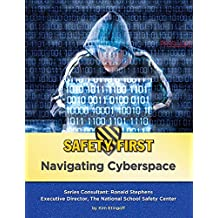 Navigating Cyberspace (Safety First) (English Edition)