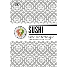 Sushi Taste and Technique: Kimiko Barber and Hiroki Takemura (English Edition)