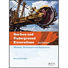 Surface and Underground Excavations, 2nd Edition: Methods, Techniques and Equipment (English Edition)