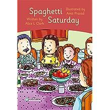 Spaghetti Saturday 星期六吃意大利面(威尔小镇英语分级阅读1(Happy Vill Magic Readers1))
