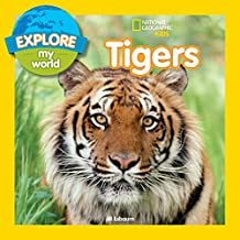 Explore My World Tigers (English Edition)