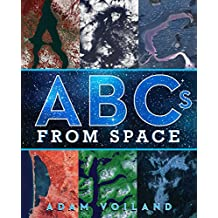 ABCs from Space: A Discovered Alphabet (English Edition)