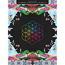 Coldplay - A Head Full of Dreams Songbook (English Edition)