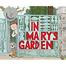 In Mary's Garden (English Edition)