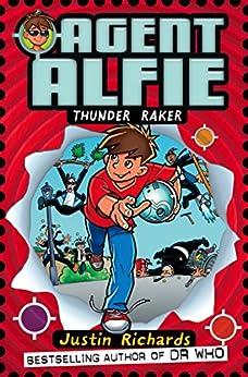 """Thunder Raker (Agent Alfie, Book 1) (English Edition)"",作者:[Richards, Justin]"