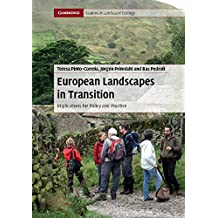 European Landscapes in Transition (Cambridge Studies in Landscape Ecology Book 0) (English Edition)