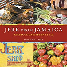 Jerk from Jamaica: Barbecue Caribbean Style: A Cookbook (English Edition)