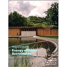 C3建筑立场系列丛书(No.44):节能与可持续性(汉英对照)