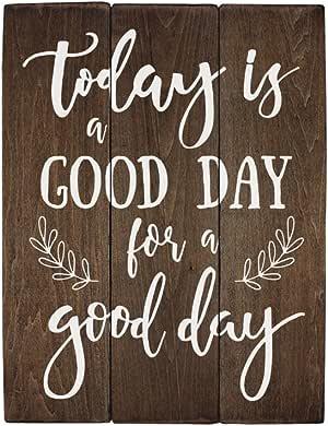 TODAY IS A Good DAY for A Good DAY 办公室墙壁艺术厨房 dãcor 乡村风格办公室 dãcor 创意客厅艺术