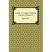 Capital: A Critique of Political Economy (Volume II) (English Edition)