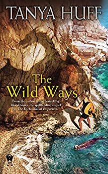 """The Wild Ways (The Enchantment Emporium Book 2) (English Edition)"",作者:[Huff, Tanya]"