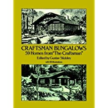 "Craftsman Bungalows: 59 Homes from ""The Craftsman"" (Dover Architecture) (English Edition)"