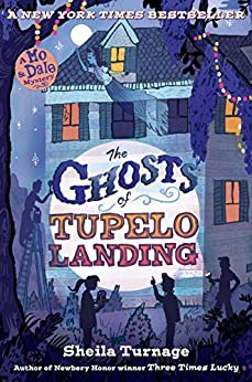 """""""The Ghosts of Tupelo Landing (Mo & Dale Mystery Book 2) (English Edition)"""",作者:[Turnage, Sheila]"""