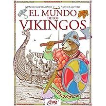 El mundo de los vikingos (Spanish Edition)