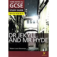 Dr Jekyll and Mr Hyde: York Notes for GCSE (9-1) (English Edition)