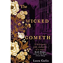 The Wicked Cometh: The addictive historical mystery (English Edition)