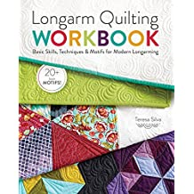 Longarm Quilting Workbook: Basic Skills, Techniques & Motifs for Modern Longarming (English Edition)