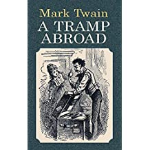 A Tramp Abroad (Economy Editions) (English Edition)