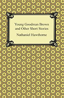 Young Goodman Brown and Other Short Stories (English Edition)