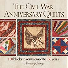 The Civil War Anniversary Quilts: 150 Blocks to Commemorate 150 Years (English Edition)