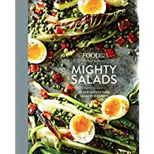 Food52 Mighty Salads: 60 New Ways to Turn Salad into Dinner [A Cookbook] (Food52 Works) (English Edition)