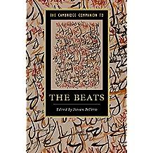 The Cambridge Companion to the Beats (Cambridge Companions to Literature) (English Edition)