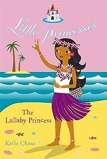 Little Princesses: The Lullaby Princess (English Edition)