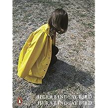 Hera Lindsay Bird (English Edition)