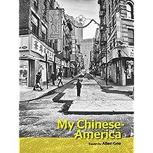 My Chinese-America (SFWP Literary Awards) (English Edition)