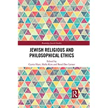 Jewish Religious and Philosophical Ethics (Routledge Jewish Studies Series) (English Edition)