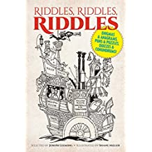 Riddles, Riddles, Riddles: Enigmas and Anagrams, Puns and Puzzles, Quizzes and Conundrums! (English Edition)
