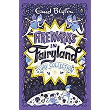 Fireworks in Fairyland Story Collection (Bumper Short Story Collections) (English Edition)