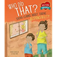 Who Did That?: Sasha Learns About Taking Responsibility