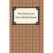 The Common Law [with Biographical Introduction] (English Edition)