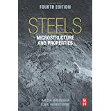 Steels: Microstructure and Properties, Fourth Edition
